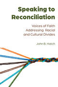 Hatch |  Speaking to Reconciliation | Buch |  Sack Fachmedien