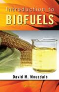 Mousdale    Introduction to Biofuels   Buch    Sack Fachmedien