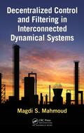 Mahmoud |  Decentralized Control and Filtering in Interconnected Dynamical Systems | Buch |  Sack Fachmedien
