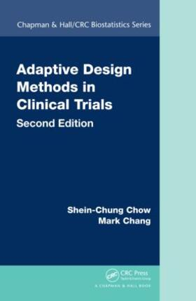 Chow / Chang | Adaptive Design Methods in Clinical Trials | Buch | sack.de