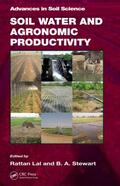 Lal / Stewart |  Soil Water and Agronomic Productivity | Buch |  Sack Fachmedien