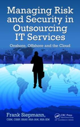 Siepmann   Managing Risk and Security in Outsourcing IT Services   Buch   sack.de