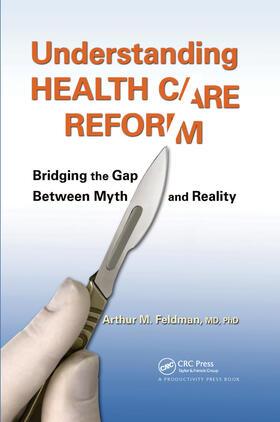 Feldman, MD, PhD | Surviving Health Care Reform | Buch | sack.de