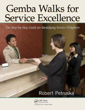 Petruska | Gemba Walks for Service Excellence | Buch | sack.de