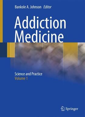Johnson | Addiction Medicine, 2 Vols. | Buch | sack.de