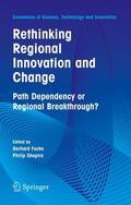Shapira / Fuchs    Rethinking Regional Innovation and Change: Path Dependency or Regional Breakthrough   Buch    Sack Fachmedien