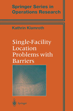 Klamroth | Single-Facility Location Problems with Barriers | Buch | sack.de