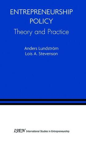Lundstrom / Stevenson | Entrepreneurship Policy: Theory and Practice | Buch | sack.de