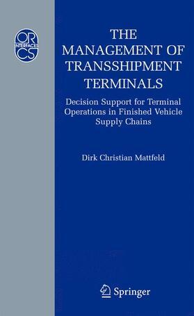 Mattfeld | The Management of Transshipment Terminals | Buch | sack.de