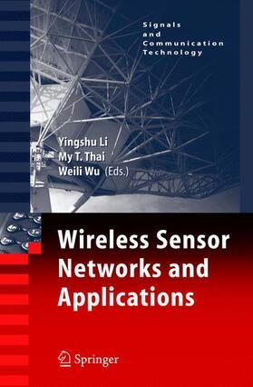 Li / Thai | Wireless Sensor Networks and Applications | Buch | sack.de