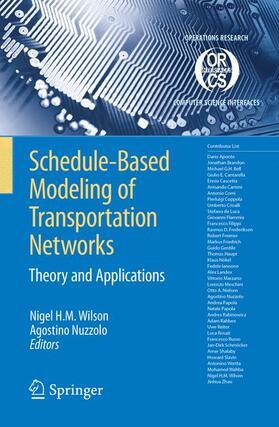 Wilson / Nuzzolo | Schedule-Based Modeling of Transportation Networks | Buch | sack.de