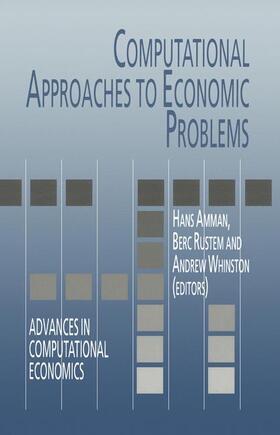 Amman / Rustem / Whinston   Computational Approaches to Economic Problems   Buch   sack.de