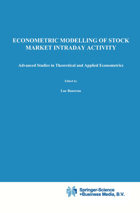 Bauwens / Giot | Econometric Modelling of Stock Market Intraday Activity | Buch | sack.de