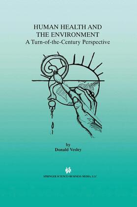 Vesley | Human Health and the Environment | Buch | sack.de