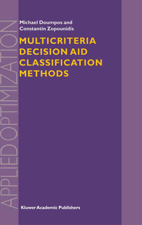 Zopounidis / Doumpos | Multicriteria Decision Aid Classification Methods | Buch | sack.de