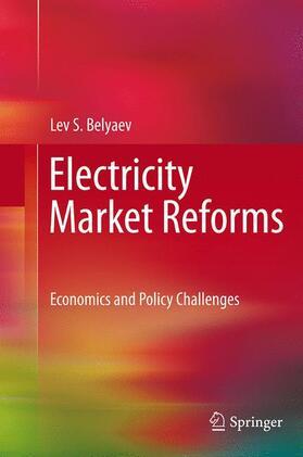 Belyaev | Electricity Market Reforms | Buch | sack.de