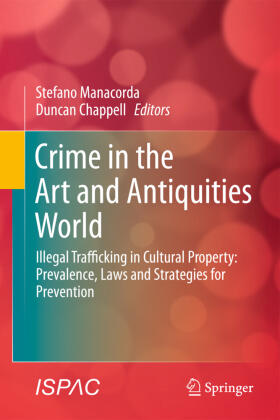 Manacorda / Chappell | Crime in the Art and Antiquities World | Buch | sack.de