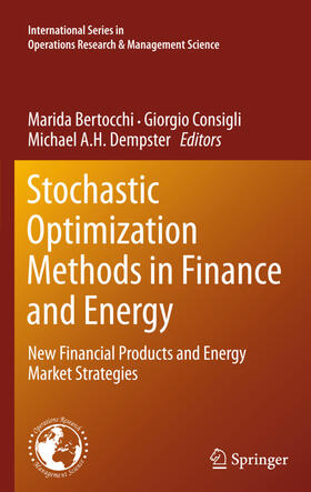 Bertocchi / Consigli / Dempster | Stochastic Optimization Methods in Finance and Energy | Buch | sack.de