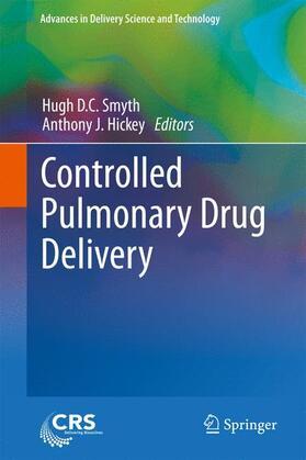 Smyth / Hickey   Controlled Pulmonary Drug Delivery   Buch   sack.de