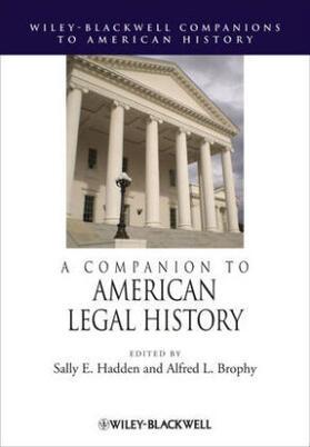 Hadden / Brophy | A Companion to American Legal History | Buch | sack.de