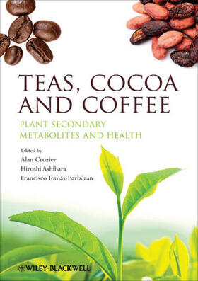 Crozier / Ashihara / Tomás-Barbéran | Teas, Cocoa and Coffee | Buch | sack.de
