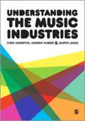 Anderton / Dubber / James    Understanding the Music Industries   Buch    Sack Fachmedien