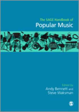 Bennett / Waksman   The Sage Handbook of Popular Music   Buch   sack.de