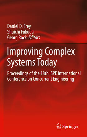 Frey / Fukuda / Rock | Improving Complex Systems Today | Buch | sack.de