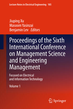 Xu / Yasinzai / Lev   Proceedings of the Sixth International Conference on Management Science and Engineering Management, 2 Bde.   Buch   sack.de