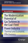 Bartnik |  The Modernization Potential of Gas Turbines in the Coal-Fired Power Industry | Buch |  Sack Fachmedien