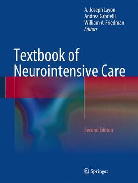 Layon / Gabrielli / Friedman | Textbook of Neurointensive Care | Buch | sack.de
