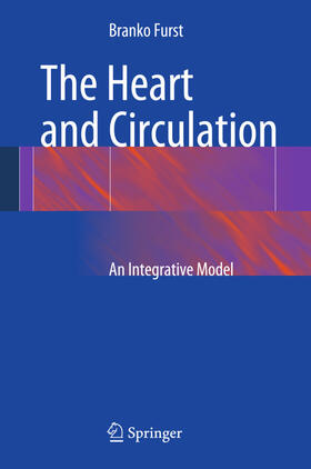 Furst | The Heart and Circulation | Buch | sack.de