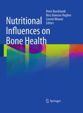 Burckhardt / Dawson-Hughes / Weaver | Nutritional Influences on Bone Health | Buch | sack.de