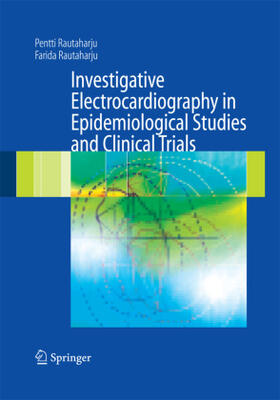 Rautaharju / Rautaharju   Investigative Electrocardiography in Epidemiological Studies and Clinical Trials   Buch   sack.de
