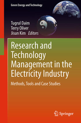 Oliver / Kim / Daim | Research and Technology Management in the Electricity Industry | Buch | sack.de