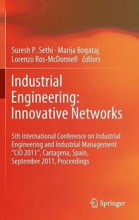 Sethi / Ros-McDonnell / Bogataj | Industrial Engineering: Innovative Networks | Buch | sack.de