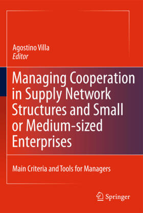 Villa   Managing Cooperation in Supply Network Structures and Small or Medium-sized Enterprises   Buch   sack.de