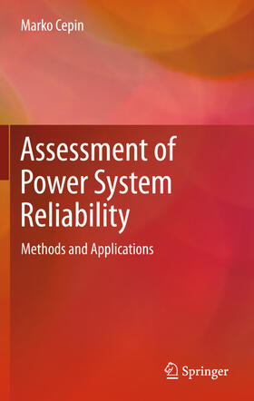 Cepin / Cepin | Assessment of Power System Reliability | Buch | sack.de
