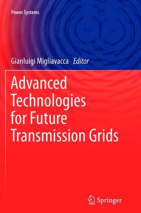 Migliavacca | Advanced Technologies for Future Transm | Buch | sack.de