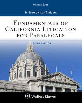 Maerowitz / Mauet | Fundamentals of California Litigation for Paralegals | Buch | sack.de