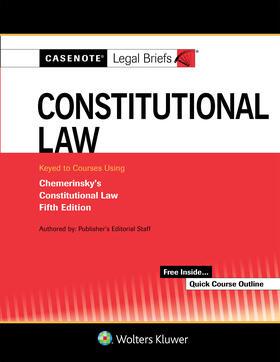 Briefs | Casenote Legal Briefs for Constitutional Law Keyed to Chemerinsky | Buch | sack.de