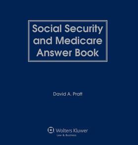 Pratt   Social Security and Medicare Answer Book   Loseblattwerk   sack.de