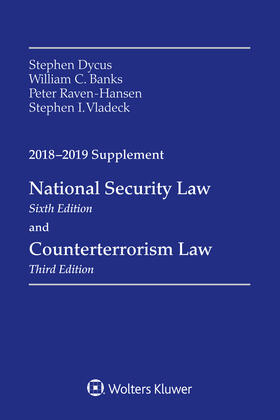 Dycus / Banks / Raven-Hansen   National Security Law and Counterterrorism Law   Buch   sack.de