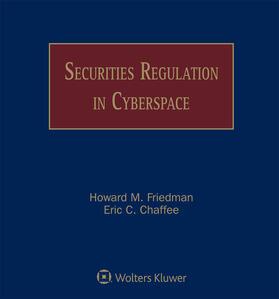 Friedman / Chaffee | Securities Regulation in Cyberspace | Loseblattwerk | sack.de