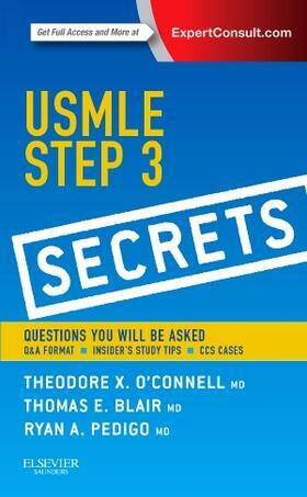 O'Connell / Blair / Pedigo | USMLE Step 3 Secrets | Buch | sack.de