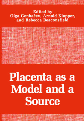 Genbacev / Klopper / Beaconsfield   Placenta as a Model and a Source   Buch   sack.de