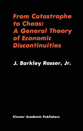 Rosser | From Catastrophe to Chaos: A General Theory of Economic Discontinuities | Buch | sack.de