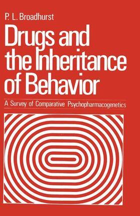 Broadhurst | Drugs and the Inheritance of Behavior | Buch | sack.de
