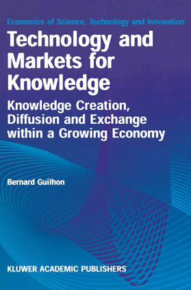 Guilhon | Technology and Markets for Knowledge | Buch | sack.de