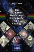 Cavin |  The Amateur Astronomer's Guide to the Deep-Sky Catalogs | Buch |  Sack Fachmedien